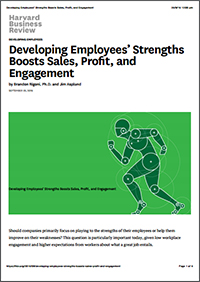 Developing Employees' Strengths Boosts Sales, Profit, and Engagement (Harvard Business Review)