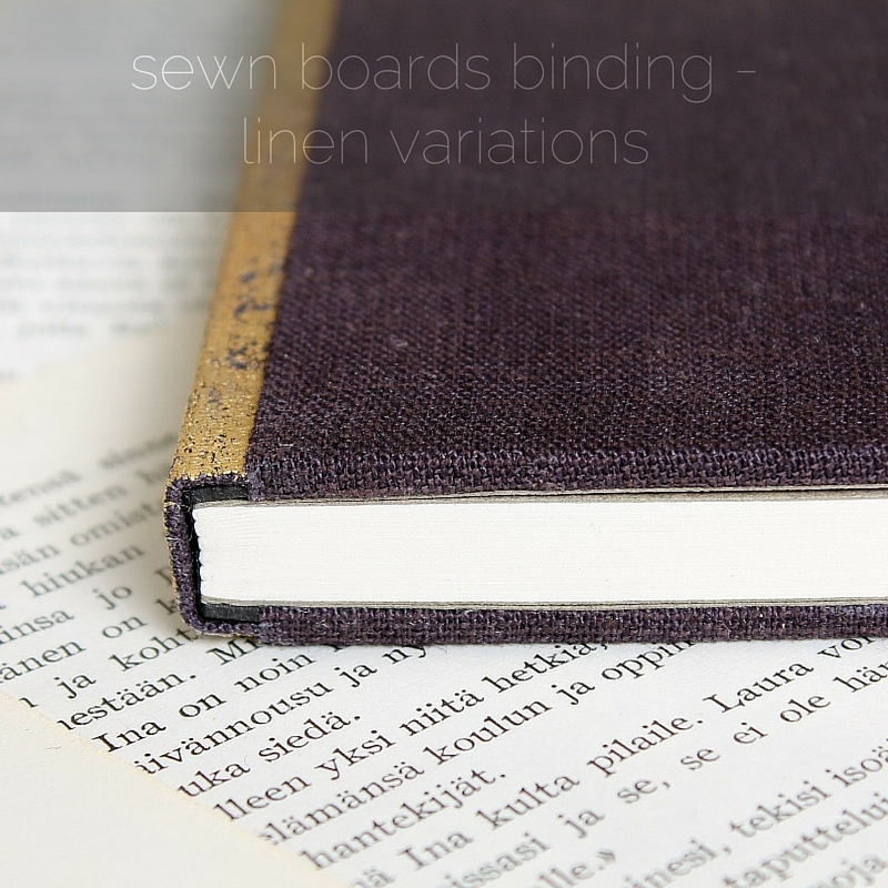 sewn boards binding with linen covers and distressed gold spine by Kaija Rantakari / paperiaarre.com