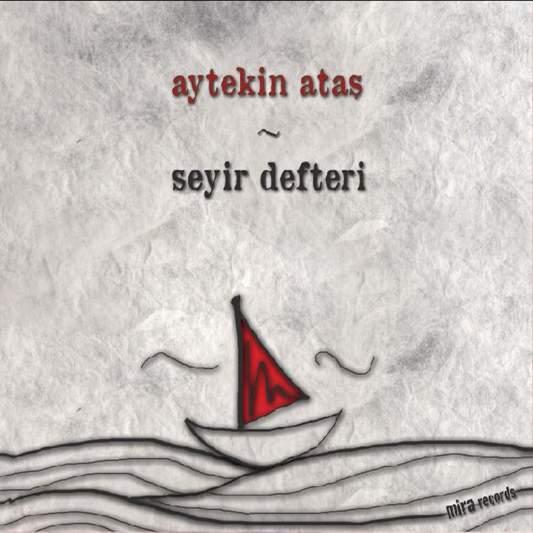 Seyir Defteri (2013)    ©  Mira Records 2015