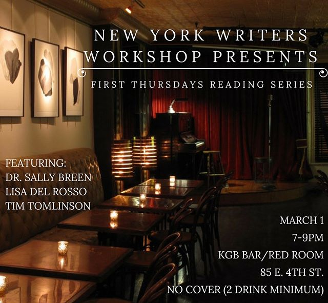 NYWW's First Thursday reading series continues March 1 at the Red Room (above KGB Bar). We look forward to hosting senior lecturer and award winning novelist Sally Breen, classical singer and New York Times published author Lisa del Rosso, and our cofounder, the Brooklyn-based author Tim Tomlinson. Come sip a drink and listen to these accomplished writers read their work! #newyorkwriters #newyorkwritersworkshop #kgbbarredroom