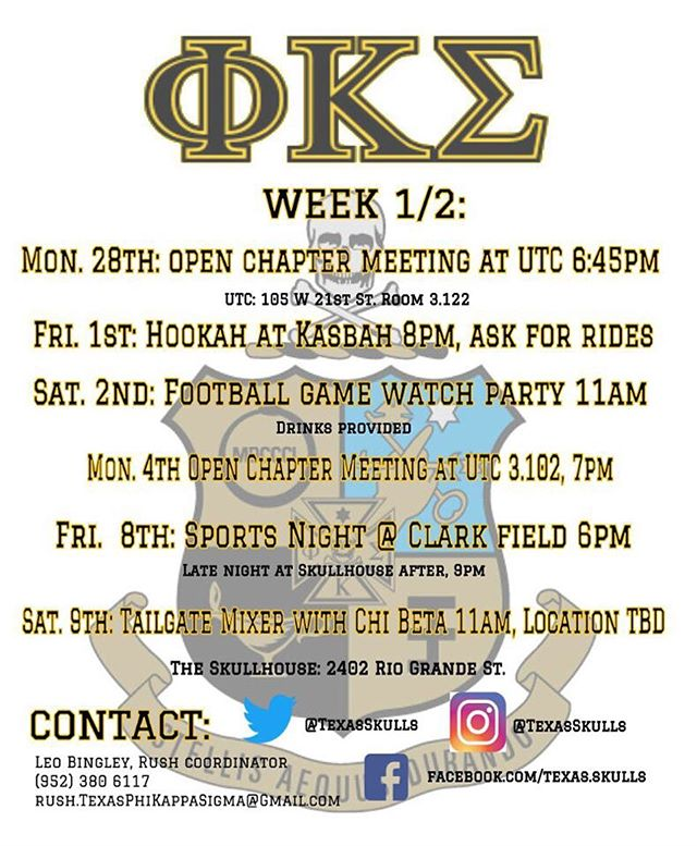 Here is our rush schedule for the first 2 weeks! Come out and meet the brothers and our sweethearts to see what we Phi Kaps are all about! Become a part of one of the strongest brotherhoods at UT! #RushSkulls 🤘🏼😎