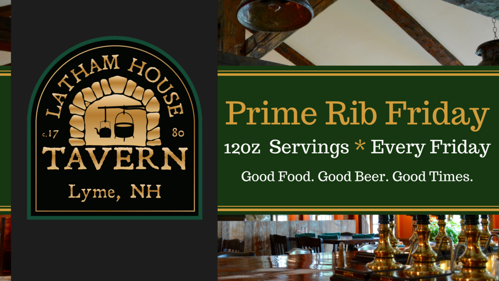 Prime Rib Friday - Latham House Tavern