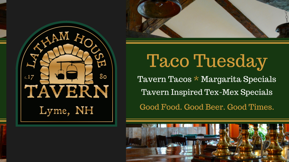 Taco Tuesday - Latham House Tavern
