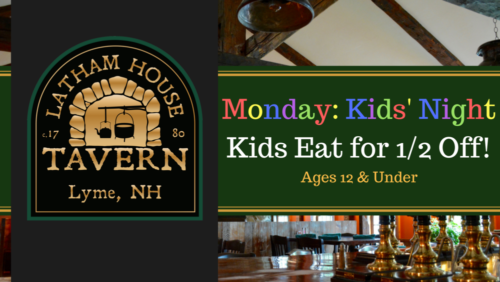 Monday: Kids' Night! - Latham House Tavern