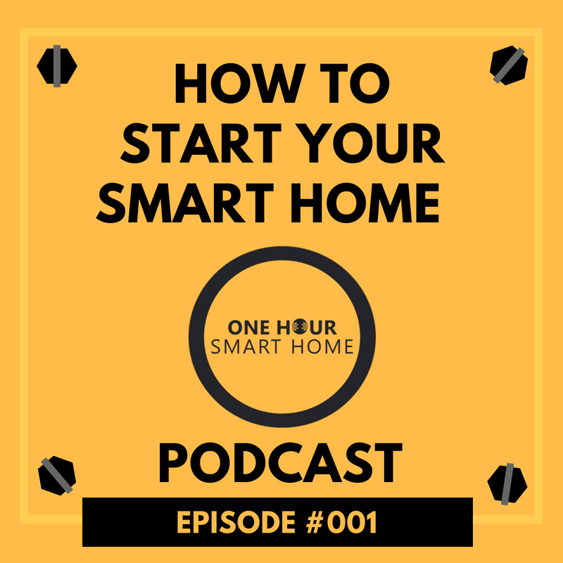 One Hour Smart Home Episode #001