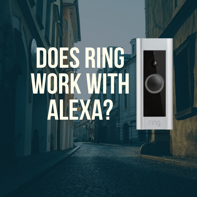 Does Ring Work With Alexa? — OneHourSmartHome com