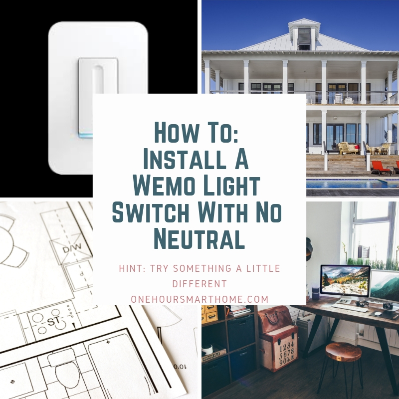 How To: Wemo light switch installation, no neutral