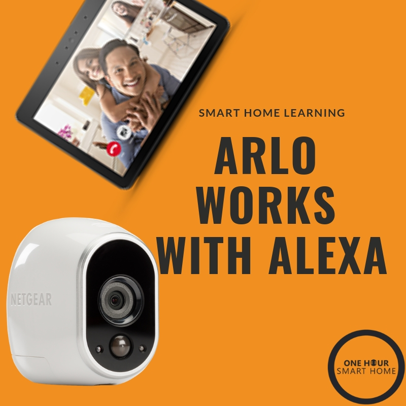 Arlo works with Alexa