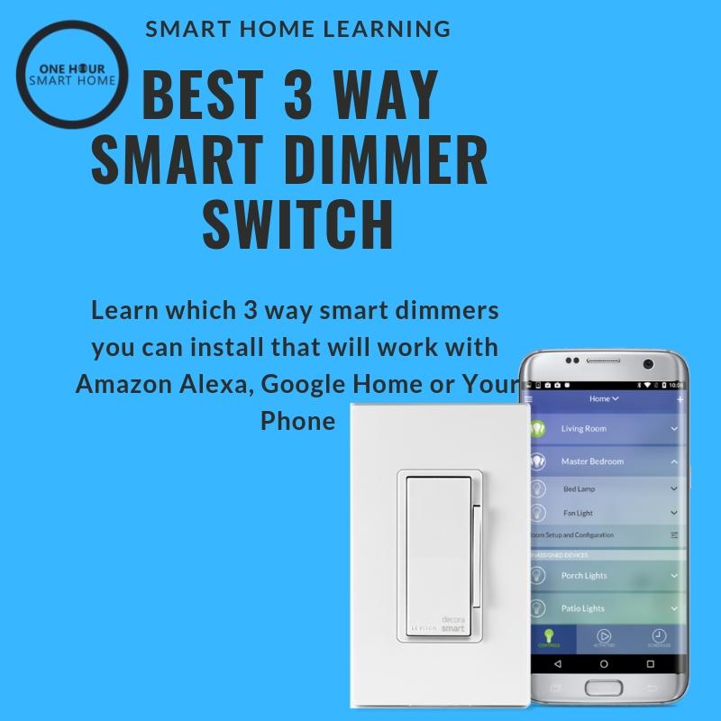 Best 3 way smart dimmer switch