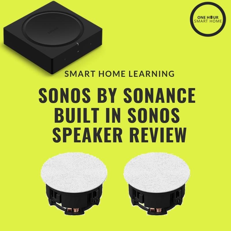 Sonos by Sonance Built In Speaker  Review