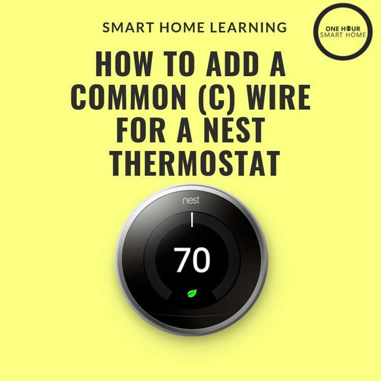 How To Install A Nest Common Wire — OneHourSmartHome.com Nest Wire Thermostat Wiring Diagram on