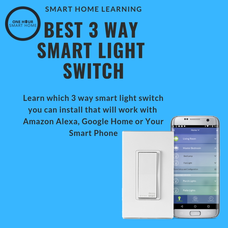 Best 3 Way Smart Light Switches (On/Off Style)