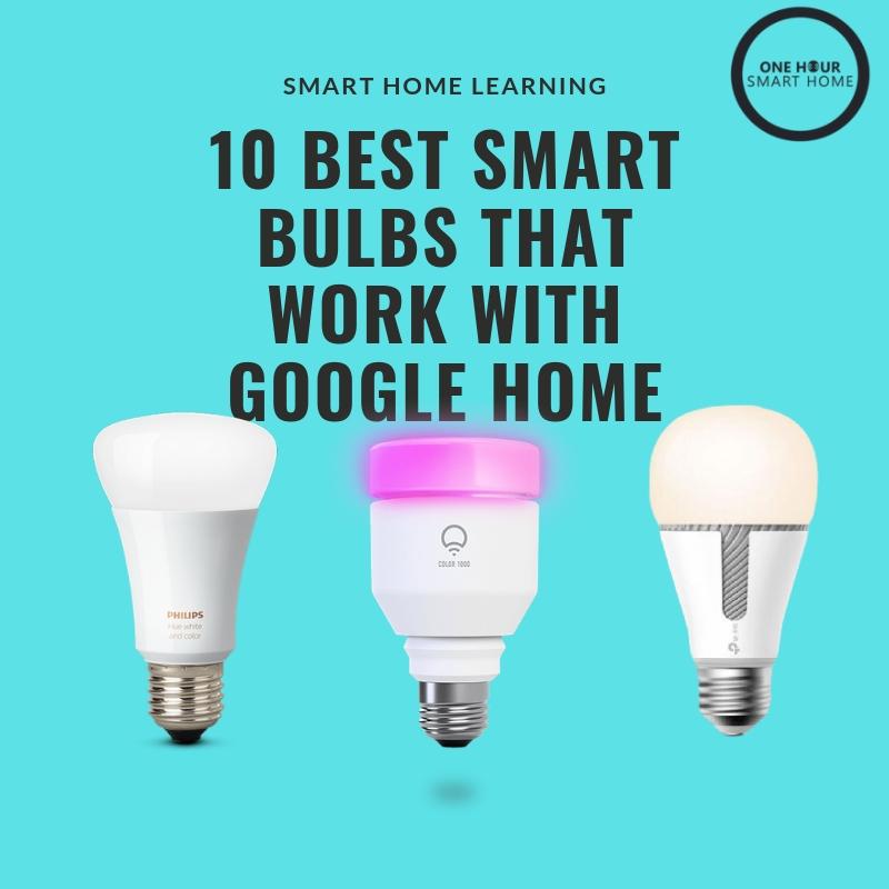 Best Smart Light Bulbs That Work With Google Home