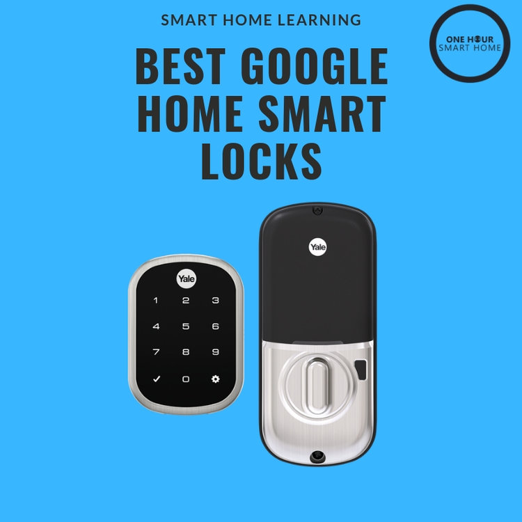 Nest x Yale Smart Lock — Smart Home Automation Blog