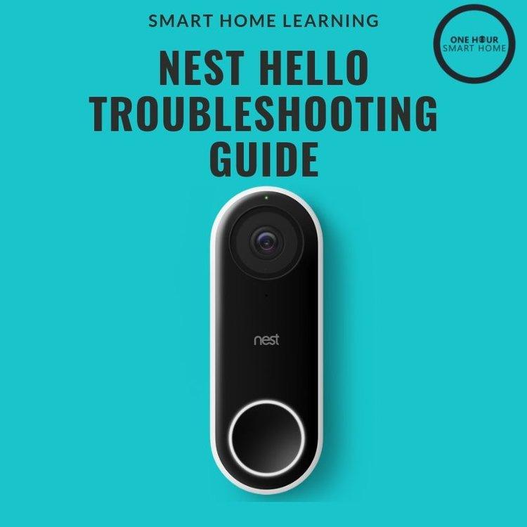 Nest Hello Troubleshooting — OneHourSmartHome com