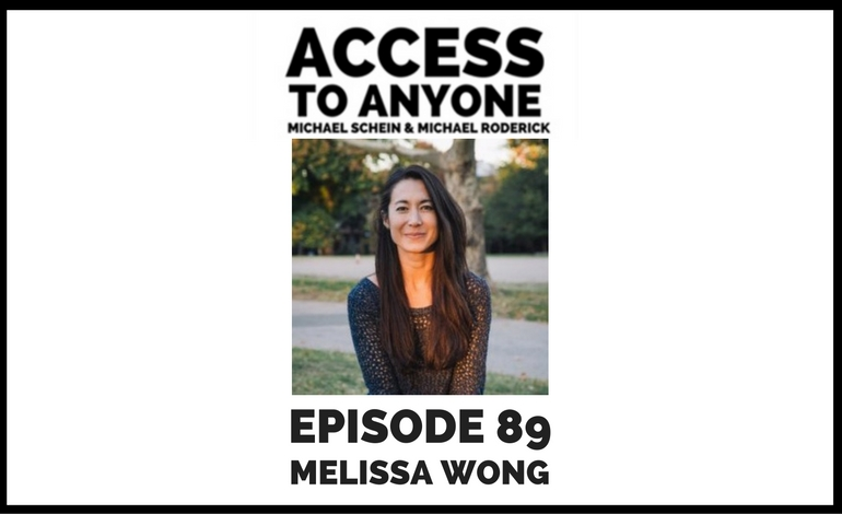 Access to Anyone Podcast - Melissa Wong.jpg