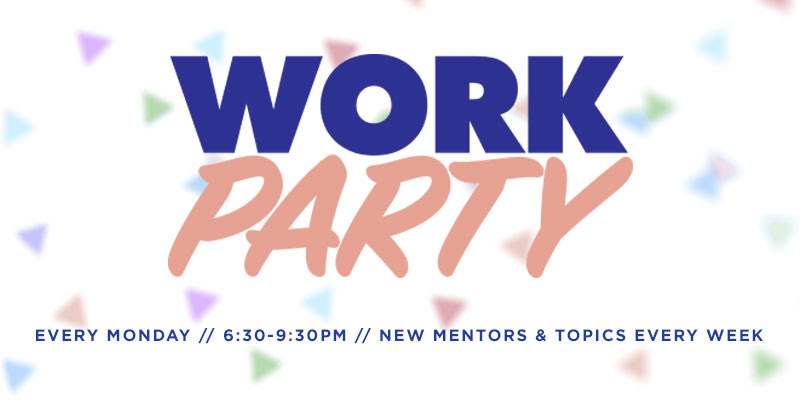 WORK PARTY flier