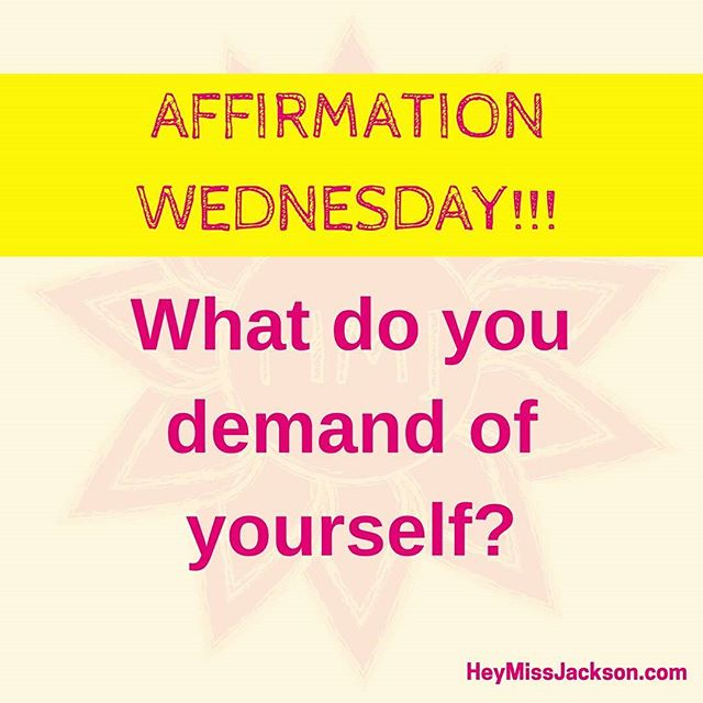 """Good Afternoon! Today we are demanding that we do what we know is best for us.  1. Start with one of the suggestions below and  2. Include 1 thing you will do right away to get started. """"I demand that I..."""" """"I demand of myself to..."""" . . . #affirmationwednesday #wednesday #humpday #iDemand #demand #demadyourself"""