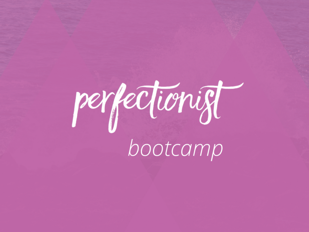 Perfectionist Bootcamp.png