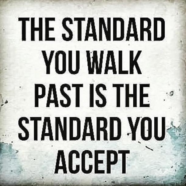 Quote_144_TheStandardYouWalkPast.png