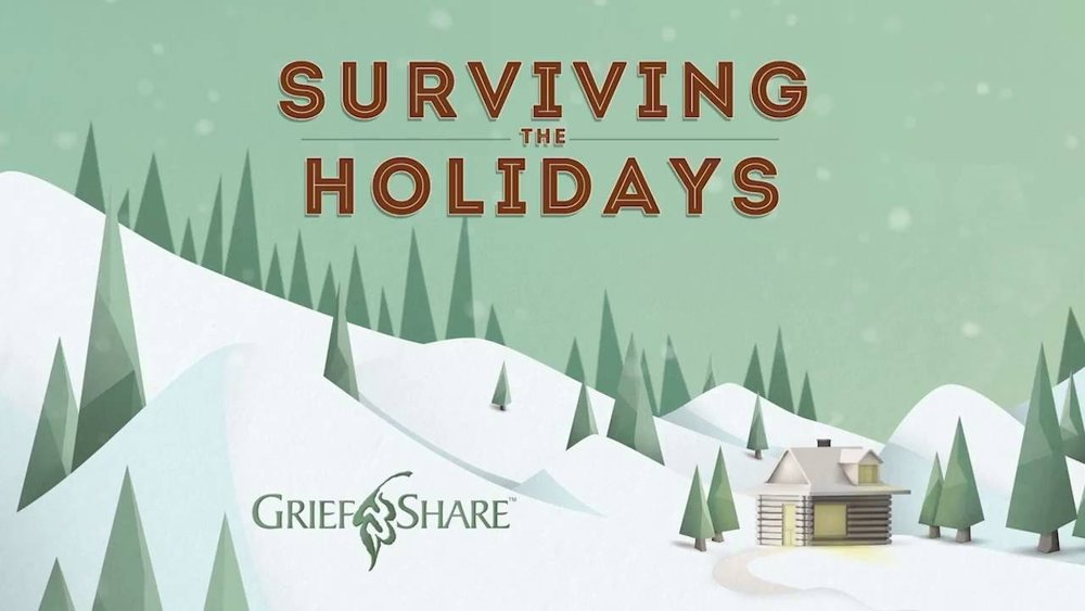 Surviving the Holidayshosted by our Care Ministry - This helpful and encouraging seminar is for people facing the holidays after a loved one's death. Through the use of video, Grief experts will give you tools to deal topics like, hard-hitting emotions, what to do about traditions, how to survive social events, and where to find comfort and strength.For more information contact Mike Myers; mike@littletonchurch.org. Watch a short informational video HERE.