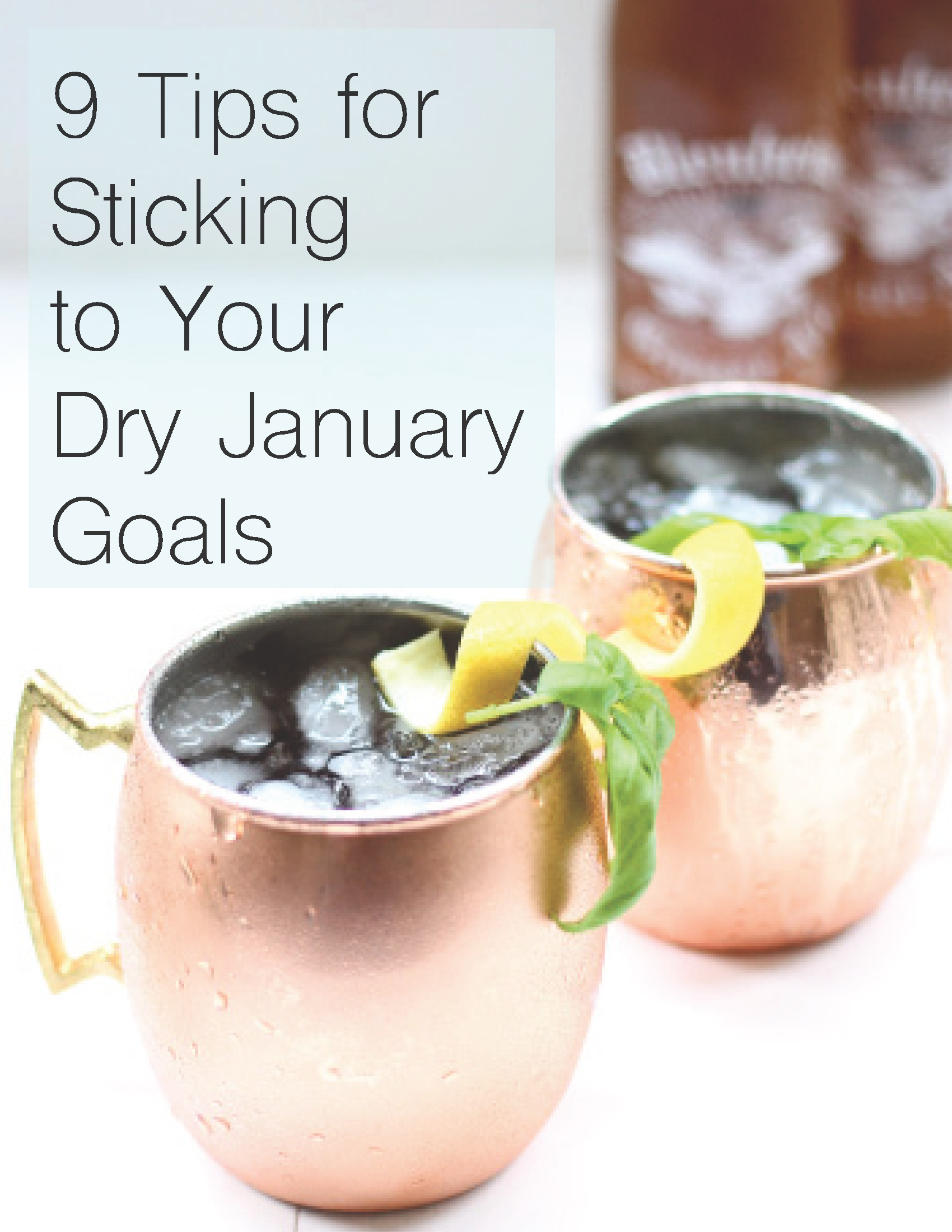9 Tips for Sticking to Your Dry January Goals