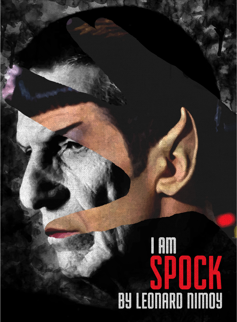 I Am Spock - Nimoy Memorial Cover