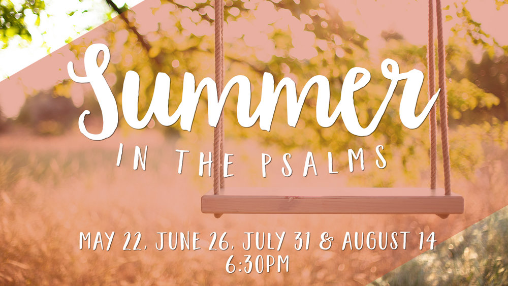 Summer in the Psalms 2017