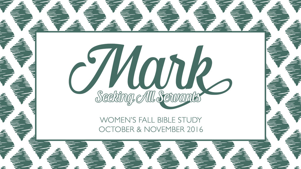 Mark Bible Study | Fall 2016