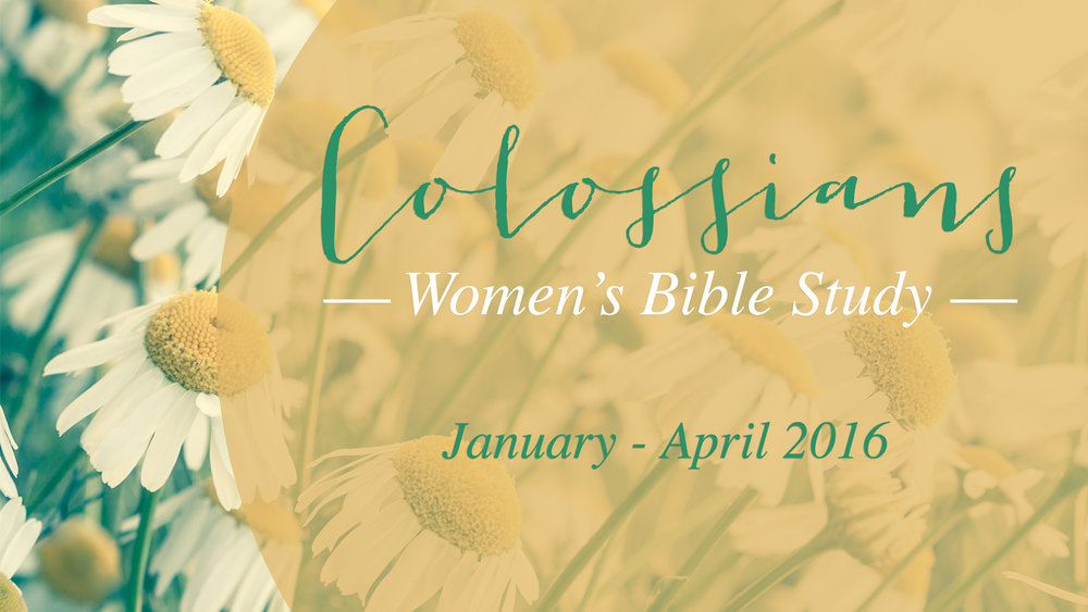 Colossians Bible Study | Winter 2016