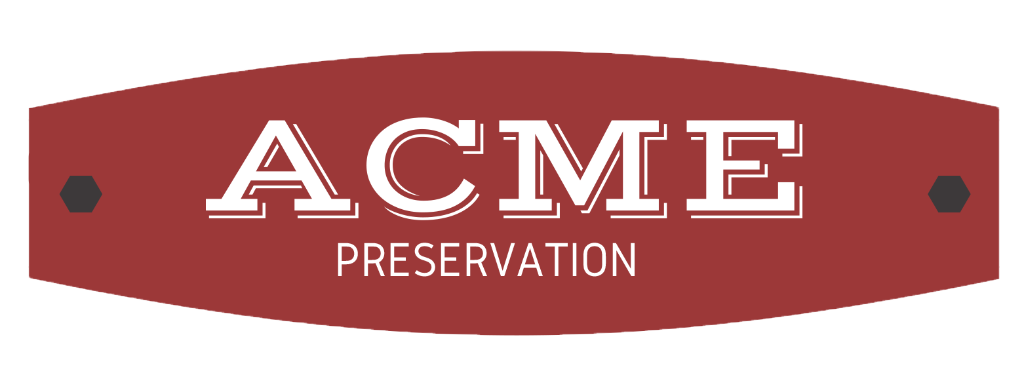 ACME PRESERVATION