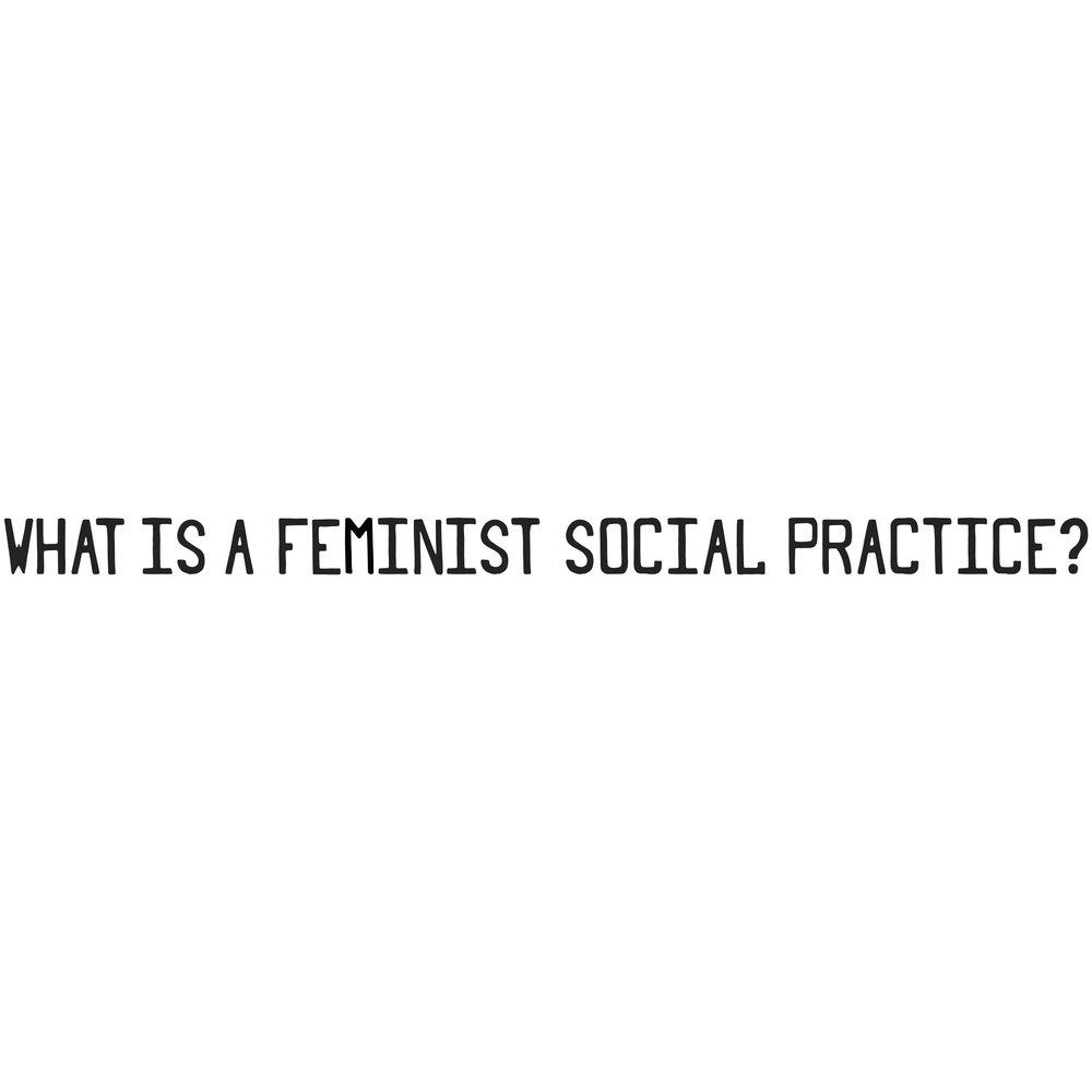 feministsocialpracticeweblong.jpg