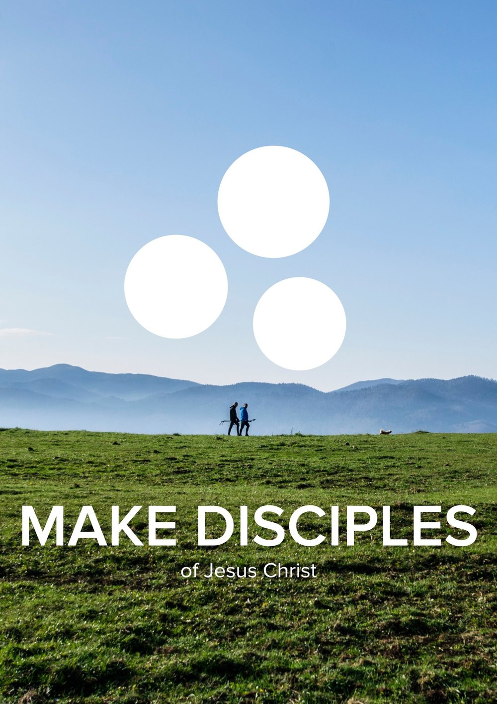 Make Disciples of Jesus Christ