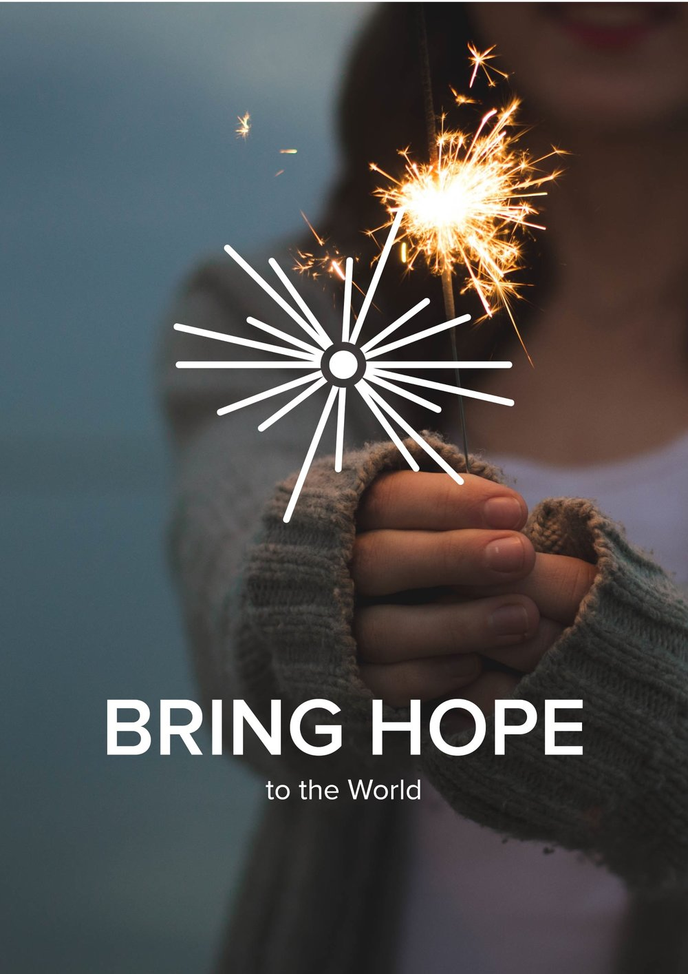 Bring Hope to the World