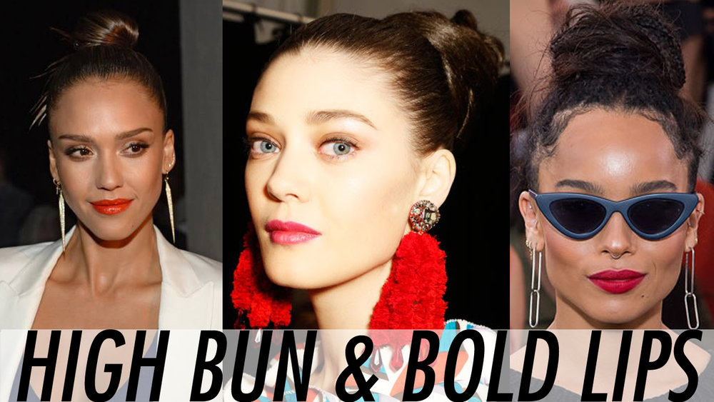 HIGH BUN AND BOLD LIPS