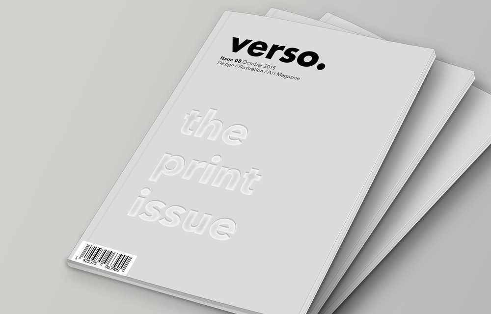 Verso Magazine   Print publication dedicated to art and design, with a focus on print media.