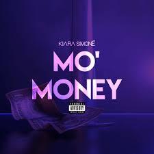 Kiara Simone - Mo' Money