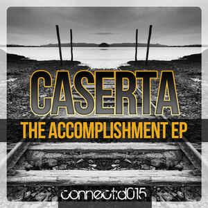 Caserta - The Accomplishment EP