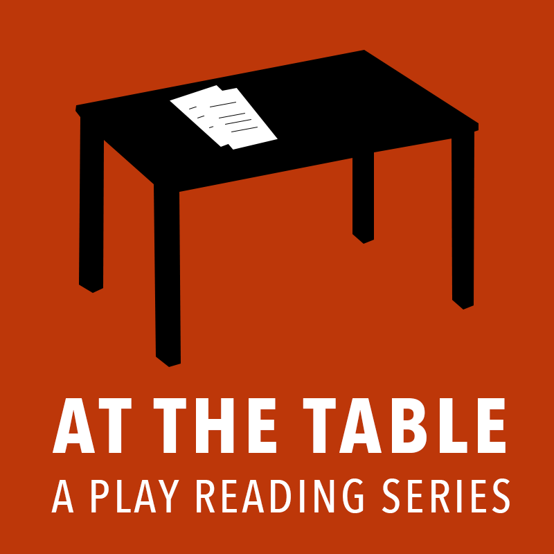 At the Table: A Playreading Series   Readings of full length plays following by an in depth interview originating from New York City by Charging Moose Media
