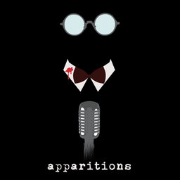 Apparitions Podcast    Short horror play readings