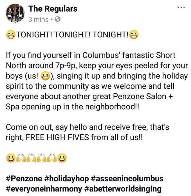 Come hear us sing as we help tell everyone about a new Penzone Salon + Spa opening up at 967 N. High St, near W. 2nd Ave in the Short North!