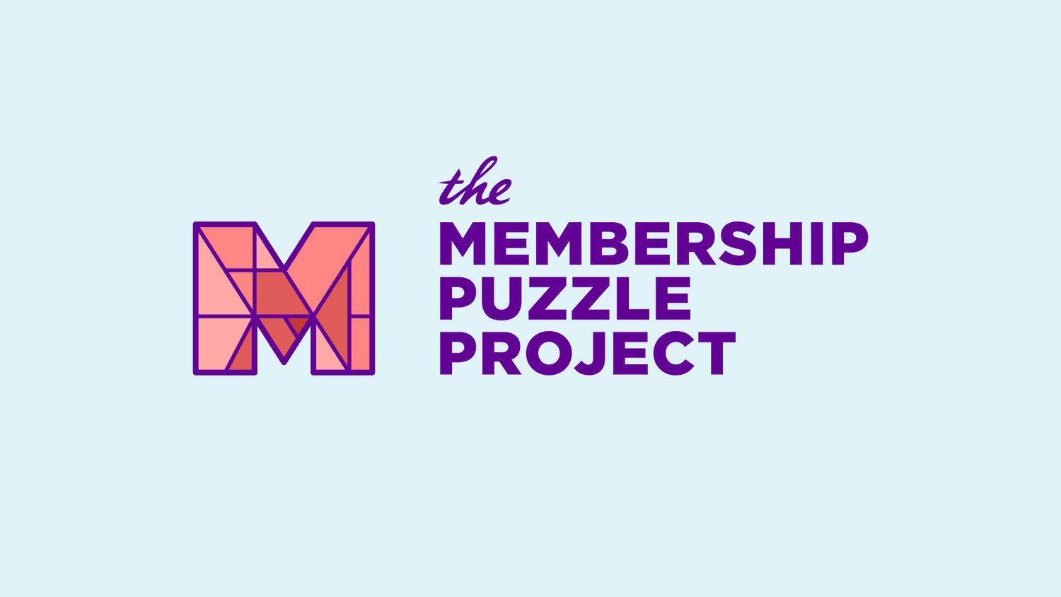 The Membership Puzzle Project is founded by