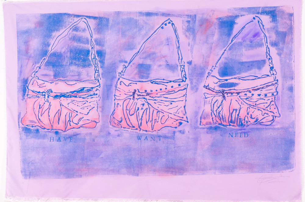 Have, Want, Need. Collagraph Print on Fabric. 2005.