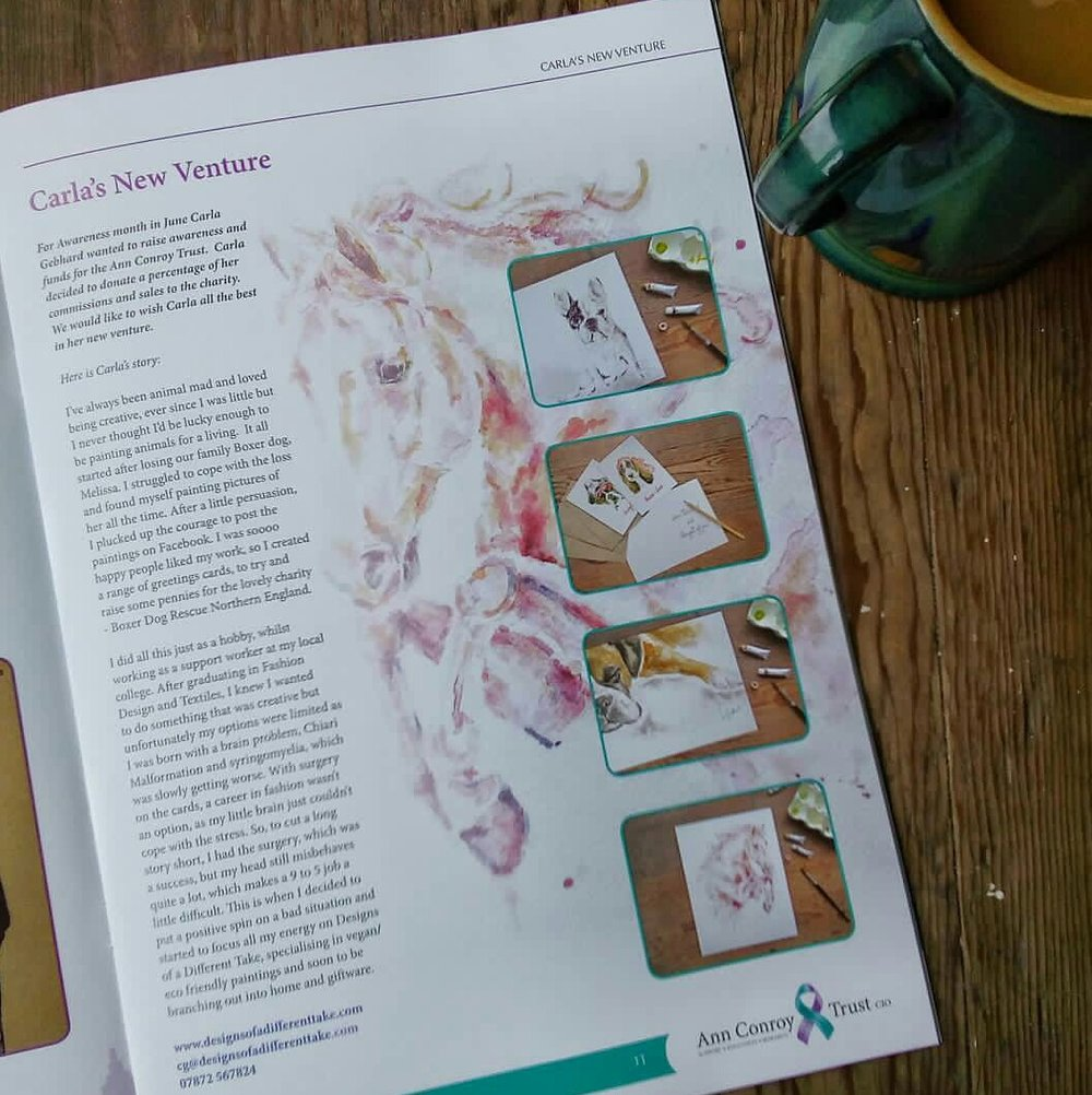 I was featured last year in the Ann Conroy Trust magazine, which is all about Chiari Malformation and Syringomyelia