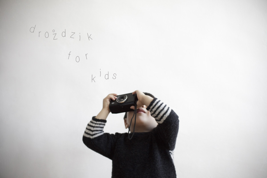 DROZDZIK FOR KIDS__OPENING.jpg