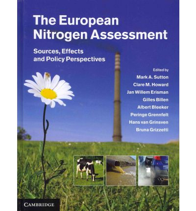 The European Nitrogen Assessment 6 years after    2017   What the first Nitrogen Assessment achieved, emerging research challenges & how research and policy application needs to be developed in future.