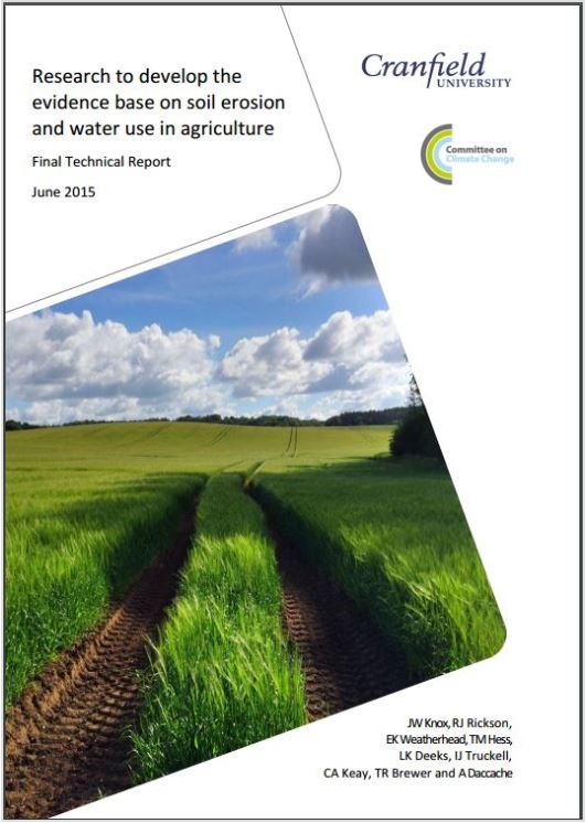 Research to develop the evidence base on soil erosion & water use in agriculture    Cranfield University  June 2015   To better understand the factors that influence vulnerability of land to soil erosion, and how these vary over space and time.