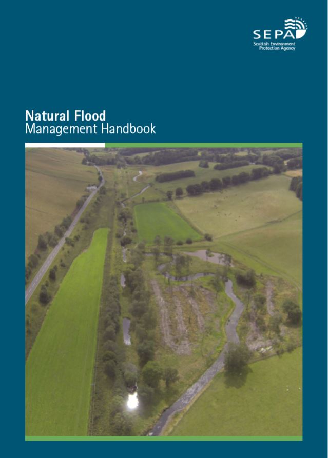 Natural Flood Management Handbook    Scottish Environment Protection Agency  December 2015   A more integrated, catchment based approach to the management of land & water can bring about whole catchment improvements & multiple benefits to society.