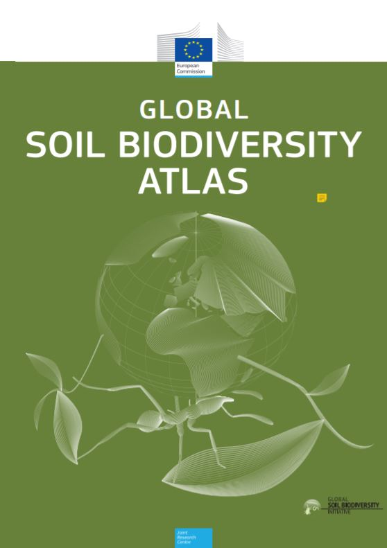 Global Soil Biodiversity Atlas    Joint Research Centre  2016   First global compilation of soil biodiversity focuses on how this dazzling, spectacular world beneath our feet works to provide us with benefits necessary for life.