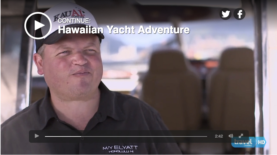 Travel Channel - Hawaii Yacht Adventure